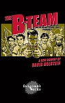 THE B-TEAM by David Holstein