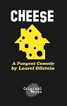 CHEESE by Laurel Ollstein