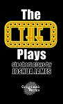 THE 'THE' PLAYS by Joshua James