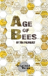 AGE OF BEES by Tira Palmquist