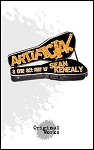 ARTIFICIAL by Sean Kenealy