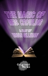 THE MAGIC OF MRS. CROWLING by Brian Silliman