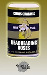DEADHEADING ROSES by Chris Cragin