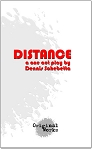 DISTANCE by Dennis Schebetta