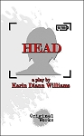 HEAD by Karin Diann Williams