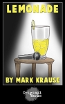 LEMONADE by Mark Krause