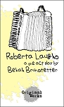 ROBERTA LAUGHS by Bekah Brunstetter