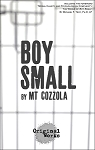 BOY SMALL by MT Cozzola