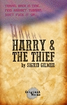 HARRY AND THE THIEF by Sigrid Gilmer