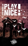 PLAY NICE by Robin Rice