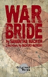 WAR BRIDE by Samantha Macher