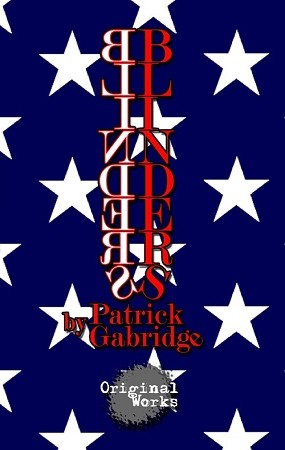 BLINDERS by Patrick Gabridge