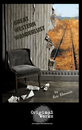 GREAT WESTERN WANDERLUST by Eric Eberwein