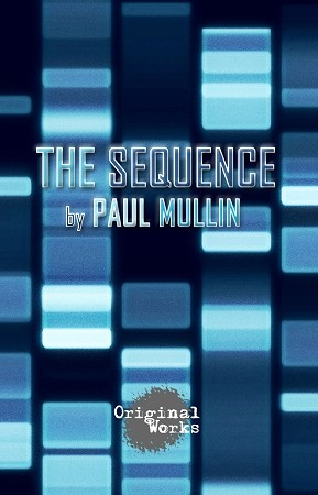 THE SEQUENCE by Paul Mullin