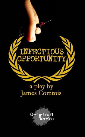 INFECTIOUS OPPORTUNITY by James Comtois