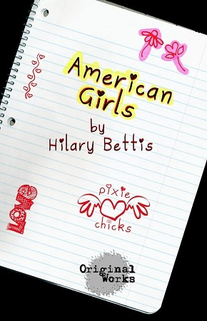 AMERICAN GIRLS by Hilary Bettis