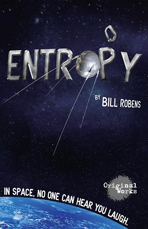 """ENTROPY"" by Bill Robens"