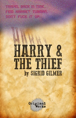 """HARRY AND THE THIEF"" by Sigrid Gilmer"