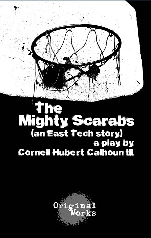 """THE MIGHTY SCARABS"" by Cornell Calhoun III"