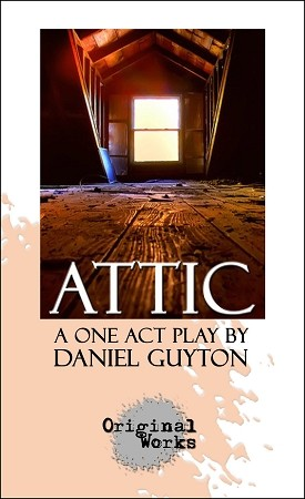 ATTIC by Daniel Guyton