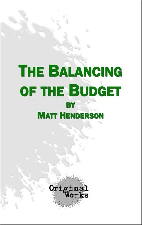 THE BALANCING OF THE BUDGET by Matt Henderson