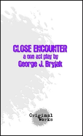CLOSE ENCOUNTER by George J. Bryjak