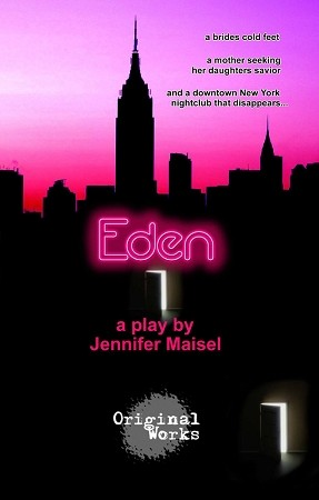 """EDEN"" by Jennifer Maisel"