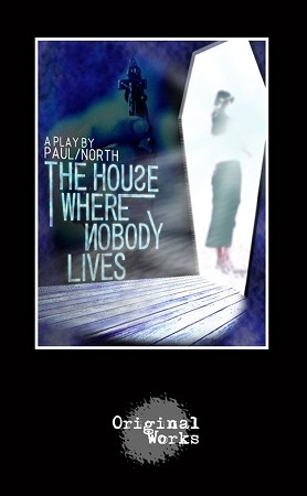 THE HOUSE WHERE NOBODY LIVES by Paul North