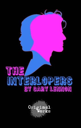 """THE INTERLOPERS"" by Gary Lennon"