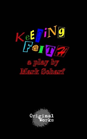 """KEEPING FAITH"" by Mark Scharf"