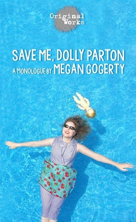 SAVE ME, DOLLY PARTON by Megan Gogerty