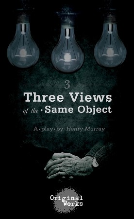 THREE VIEWS OF THE SAME OBJECT by Henry Murray